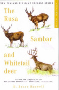 The Rusa Sambar and Whitetail Deer