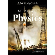 Year 12 NCEA Physics Study Guide