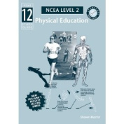 Year 12 NCEA Physical Education Study Guide