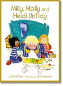 Milly and Molly and Heidi Untidy