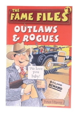 Fame Files 3: Outlaws and Rogues