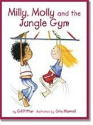Milly, Molly and the Jungle Gym