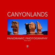 Canyonlands Panoramic Photography
