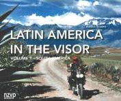 Latin America in the Visor: Volume I