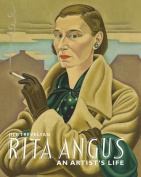 Rita Angus: An Artists Life