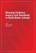 Weaving Evidence, Inquiry and Standards to Build Better Schools