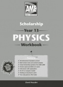 AME Scholarship Physics Workbook