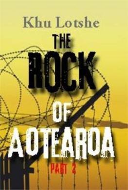 The Rock Of Aotearoa Part 2