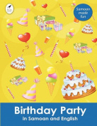 Birthday Party in Samoan and English  [SMO]