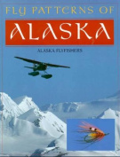 Anglers Book Supply Co 1-878175-31-9 Fly Patterns Of Alaska