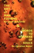 Art of Manfishing & Words to Winners of Souls