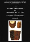 Investigation Of Silk From Edsen-