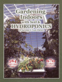 Gardening Indoors with Soil and Hydroponics