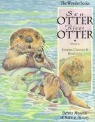 Sea Otter, River Otter