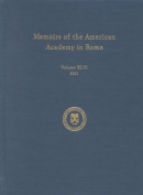Memoirs of the American Academy in Rome, Vol. 46