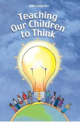 Teaching Our Children to Think