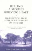 Healing a Spouse's Grieving Heart