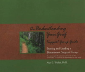 Understanding Your Grief Support Group Guide
