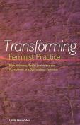 Transforming Feminist Practice