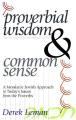 Proverbial Wisdom & Common Sense