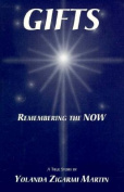 Gifts: Remembering the Now