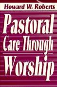 Pastoral Care through Worship