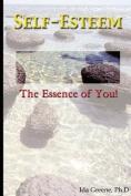 Self-Esteem, the Essence of You