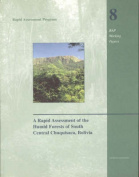A Rapid Assessment of the Humid Forests of South Central Chuquisaca, Bolivia