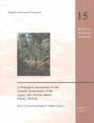 A Biological Assessment of the Aquatic Ecosystems of the Upper Rio Orthon Basin, Pando, Bolivia