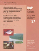A Rapid Assessment of the Biodiversity and Social Aspects of the Aquatic Ecosystems of the Orinoco Delta and the Gulf of Paria, Venezuala