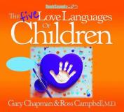 The Five Love Languages of Children CD [Audio]