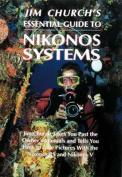 Jim Church's Essential Guide to Nikonos Systems