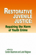 Restorative Juvenile Justice