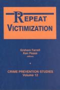 Repeat Victimization
