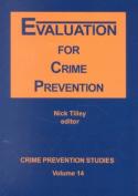 Evaluation for Crime Prevention