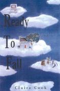 Ready to Fall: A Novel