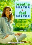 Breathe Better, Feel Better