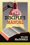 The Disciple's Manual