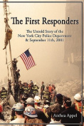 The First Responders - The Untold Story of the New York City Police Department & Sept 11, 2001