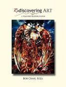 ReDiscovering Art