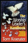 The Worship Leader's Handbook