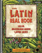 The Latin Real Book (C Version)