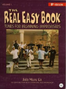 The Real Easy Book : Tunes for Beginning Improvisers
