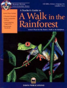 """A Teacher's Guide to """"A Walk in the Rain Forest"""""""