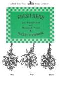 Fresh Herb Pocket Cookbook