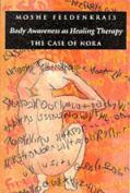Body Awareness as Healing Therapy