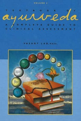 Textbook of Ayurveda: Volume 2 - A Complete Guide to Clinical Assessment