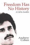 Freedom Has No History