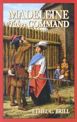 Madeleine Takes Command (Living History Library S.)