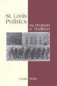 St.Louis Politics